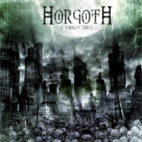 Horgoth - It finally comes...