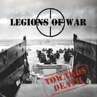 Legions of War - Towards death