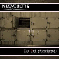 Neo-Cultis - The 3rd experiment