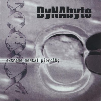 Dynabyte - Extreme Mental Piercing