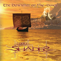 Lord Shades - The Downfall of Fïre-Enmek