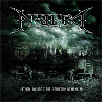 Nailed - Hatred, Failure and The extinction of mankind