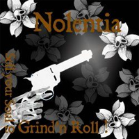 Nolentia - Sell your soul to grind n roll